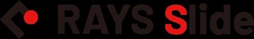RAYS Slide
