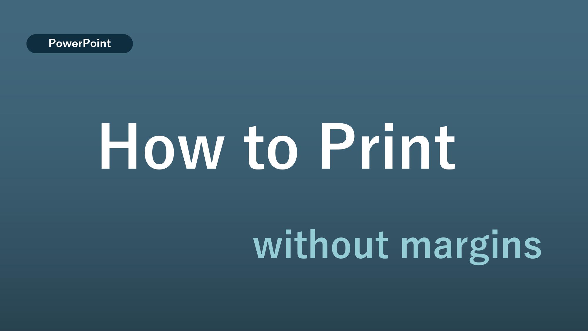 パワポ印刷活用術!余白なしや余白を調整して印刷する方法【PowerPoint】⓪